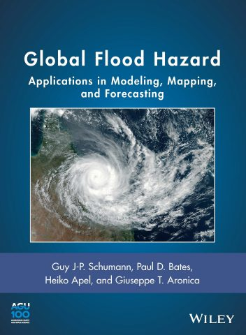 Global Flood Hazard: Applications in Modeling, Mapping and Forecasting ISBN: 978-1-119-32586-4