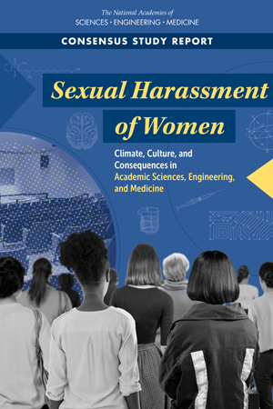 The cover of a newly released report on sexual harassment in academic science, engineering, and medicine
