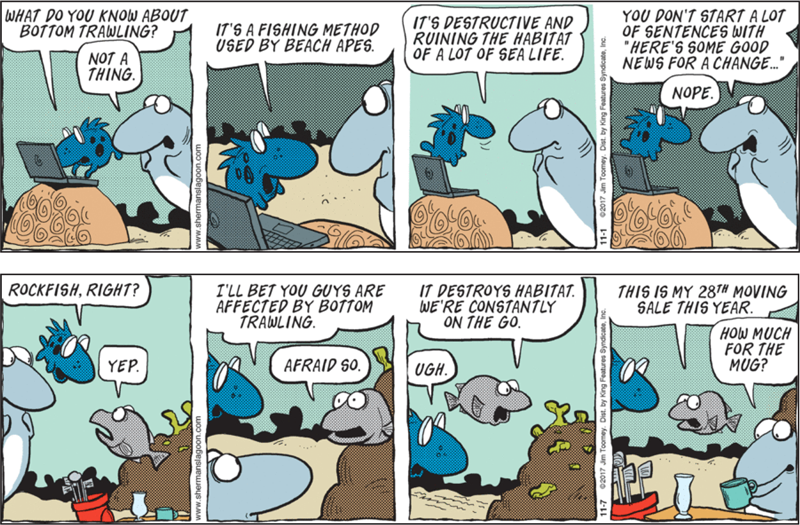 Two Sherman's Lagoon strips from November 2017 on bottom trawling, by Jim Toomey.