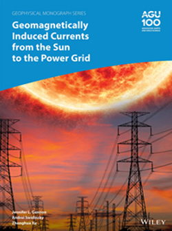 Book cover for Geomagnetically Induced Currents from the Sun to the Power Grid