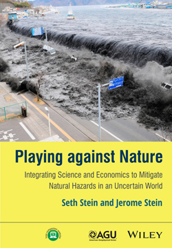 Cover of book Playing against Nature: Integrating Science and Economics to Mitigate Natural Hazards in an Uncertain World