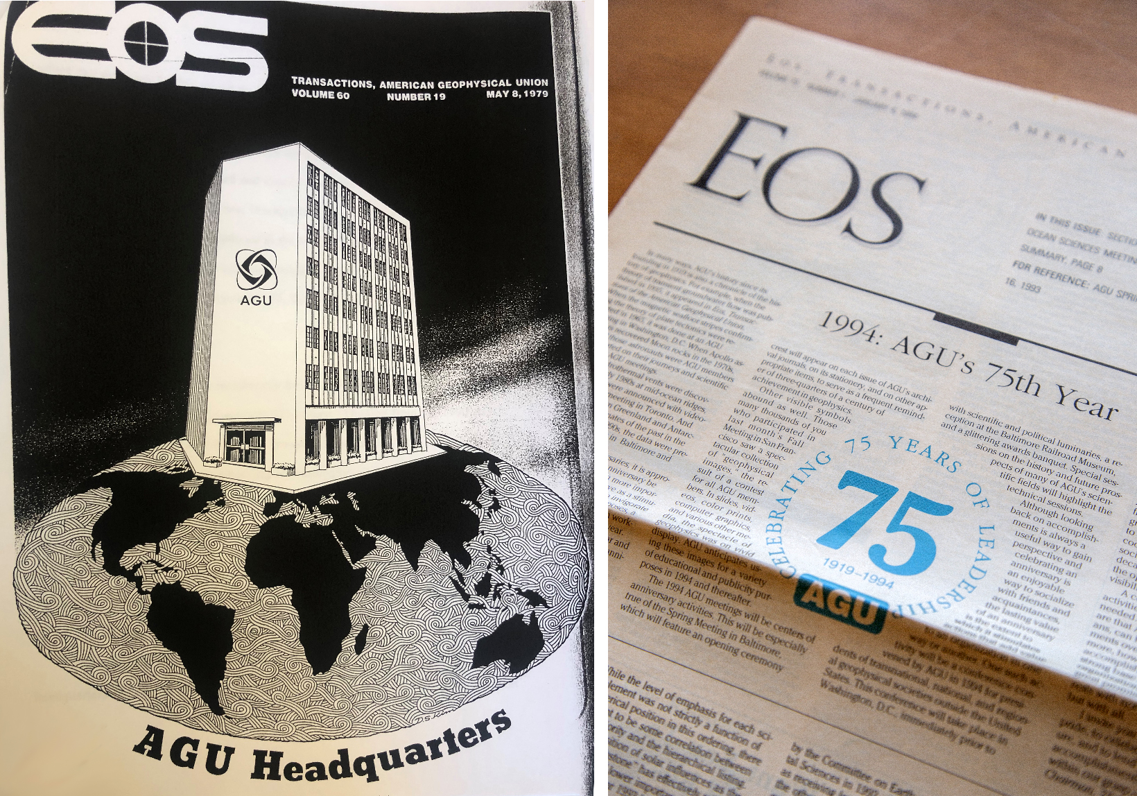 The cover of the 8 May 1979 issue of Eos, featuring an illustration of AGU's new headquarters (left). The front page of a 1994 issue of Eos, celebrating AGU's 75th anniversary (right).