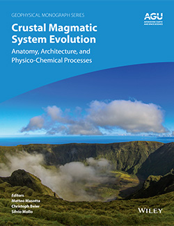 Cover of Crustal Magmatic System Evolution: Anatomy, Architecture, and Physico-Chemical Processes