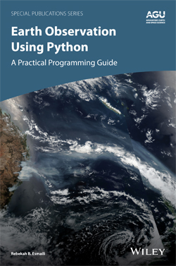 Front cover of the book Earth Observation Using Python: A Practical Programming Guide
